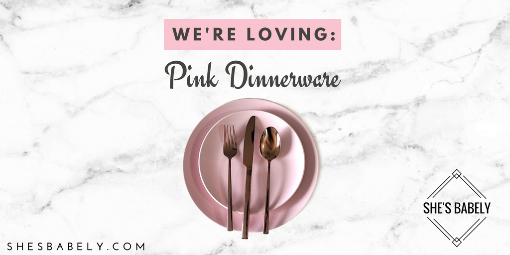 We're Loving It: Pink Dinnerware, Ikea Dinera Style | www.beautyisgf123.com