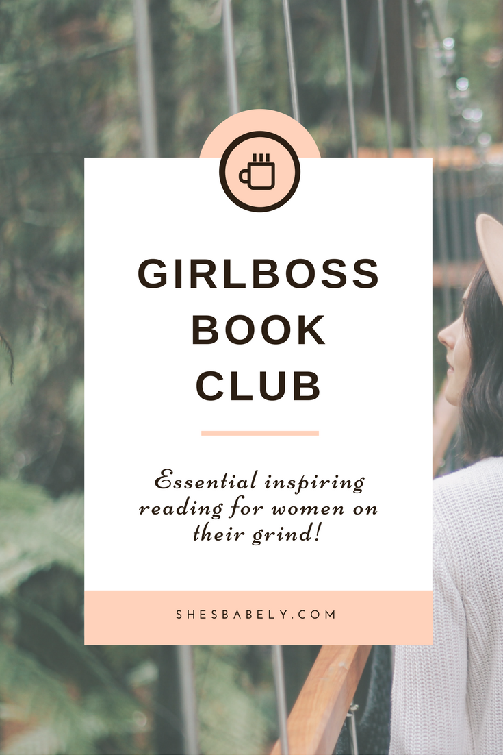 My Book Picks For GirlBosses! – girboss book club essential reading for women on their grind | www.beautyisgf123.com