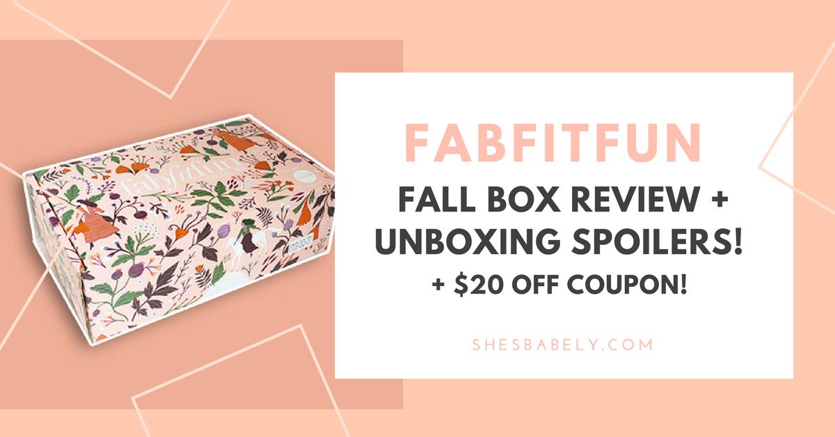 FabFitFun Review: Fall Box 2017 Unboxing Spoilers! Plus ...
